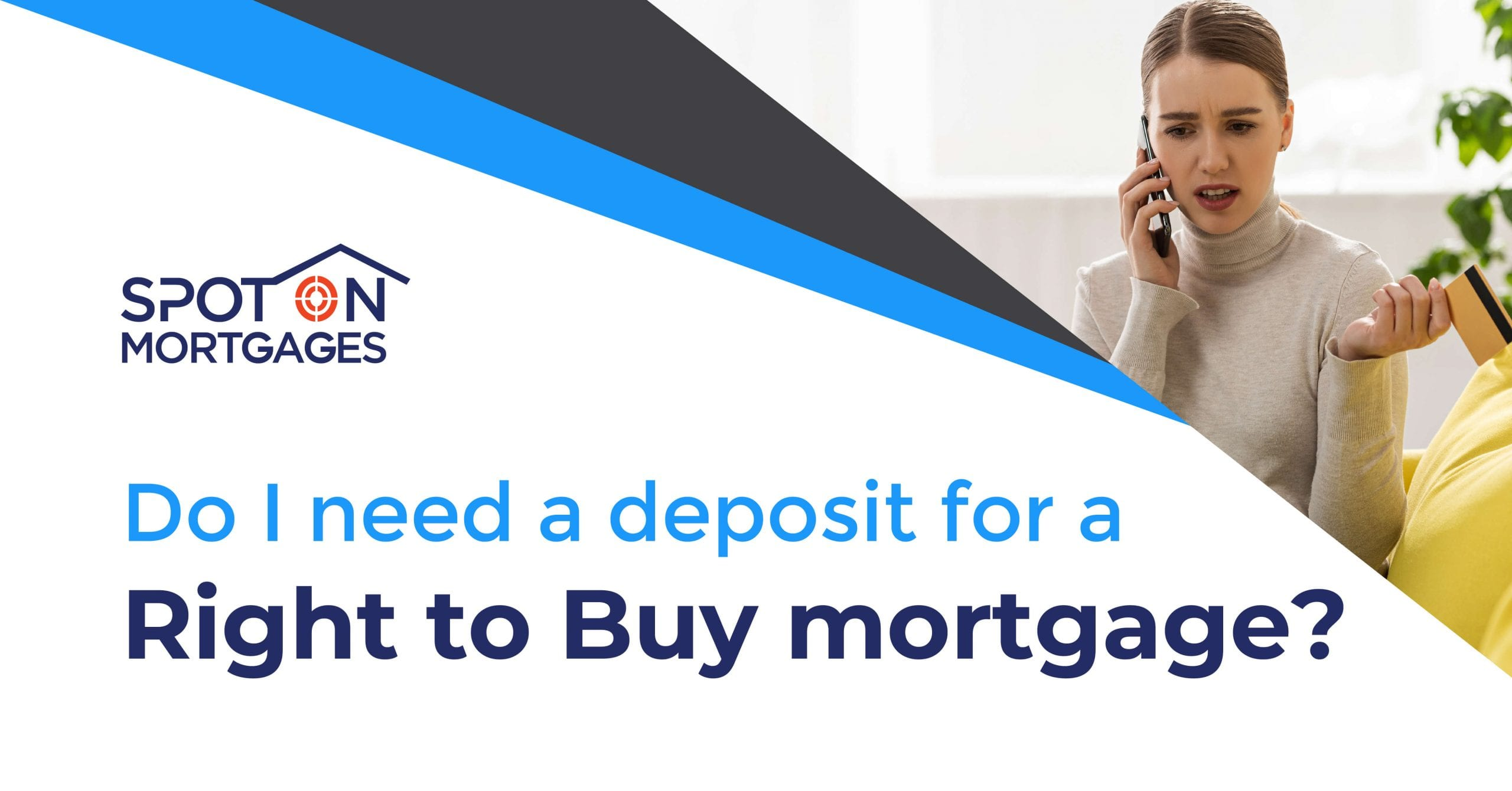 Right to Buy Mortgages with Adverse Credit - Spot On ...